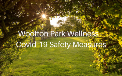 Covid-19 Safety Measures at Wootton Park Wellness Retreats