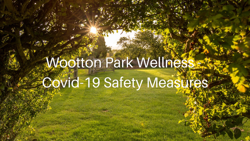 Wootton_Park_Wellness_Covid19_Safety_Measures_For_Guests_Blog